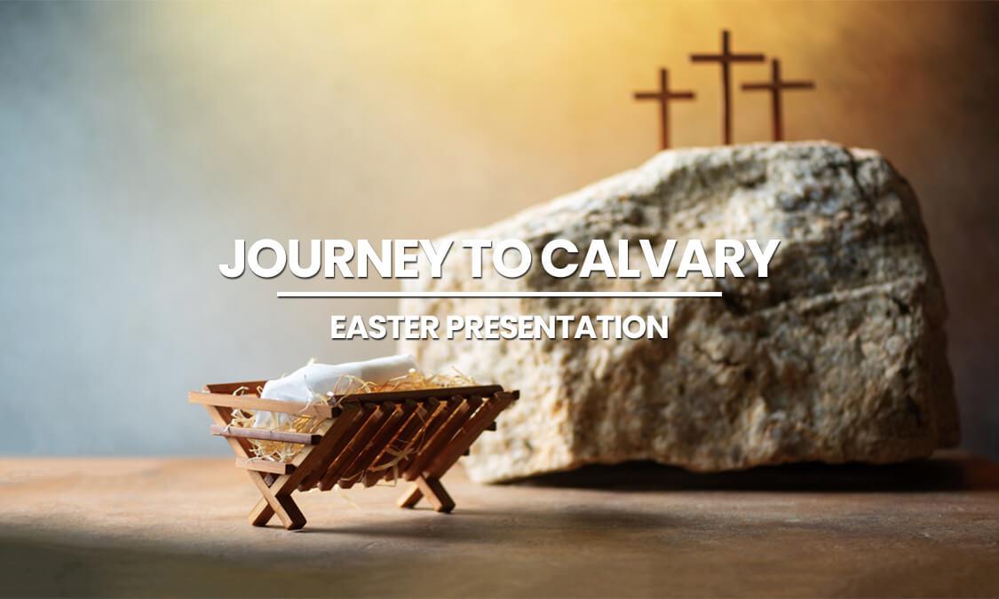 JOURNEY TO CALVARY